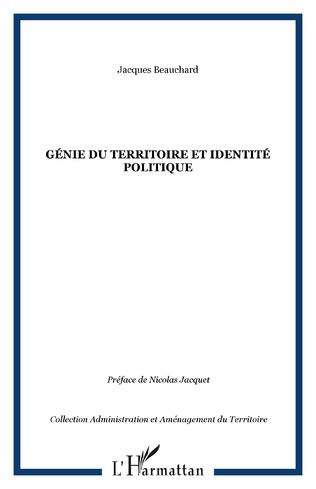 Couverture Génie du territoire et identité politique