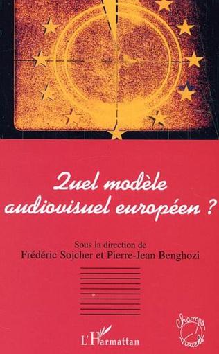 Couverture Quel modèle audiovisuel européen ?