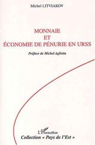 Couverture Monnaie et économie de pénurie en URSS
