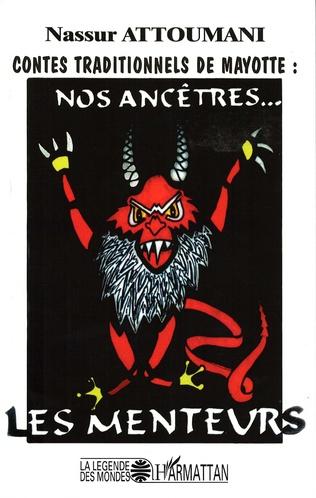 Couverture Contes traditionnels de Mayotte : nos ancêtres... les menteurs