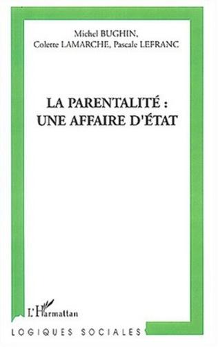 Couverture La parentalité une affaire d'état