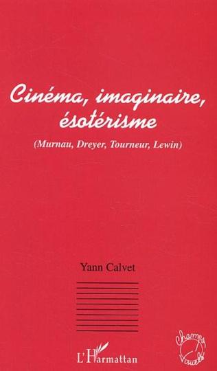 Couverture Cinéma, imaginaire, ésotérisme