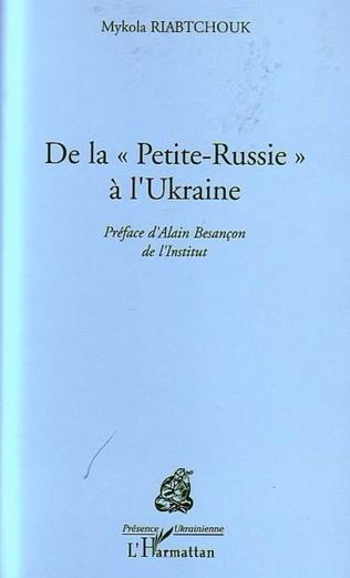 Couverture De la Petite Russie à l'Ukraine