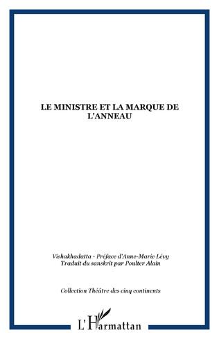 Couverture Le ministre et la marque de l'anneau