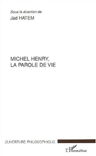 Couverture Michel Henry, la parole de vie