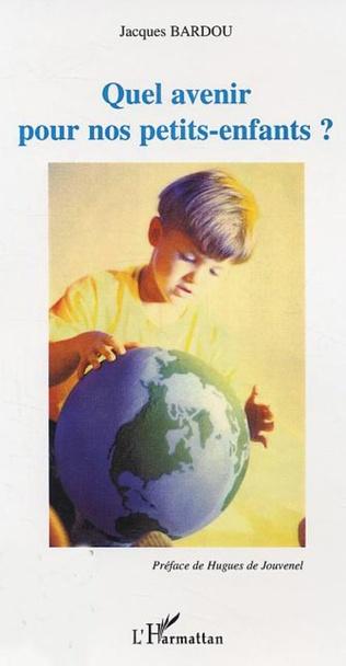 Couverture Quel avenir pour nos petits-enfants?