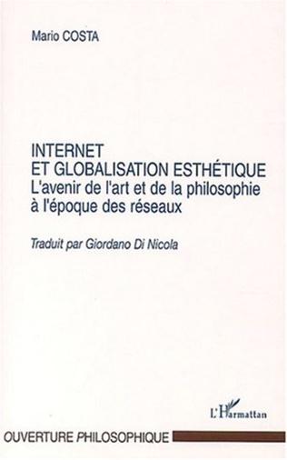Couverture Internet et la globalisation esthétique
