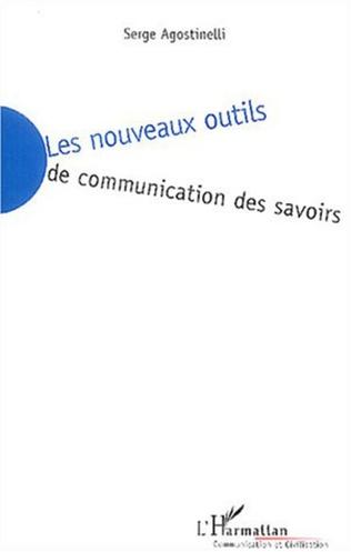 Couverture Les nouveaux outils de communcation des savoirs