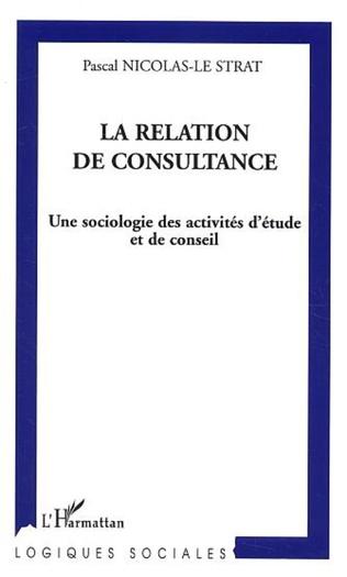 Couverture La relation de consultance