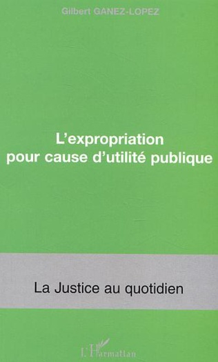 Couverture L'expropriation pour cause d'utilié publique