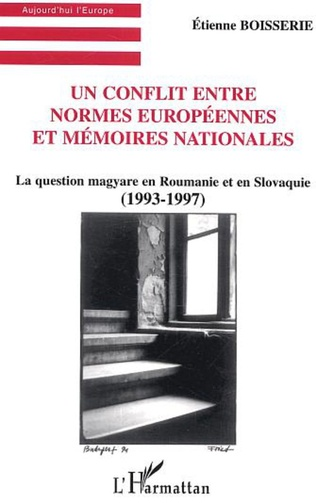 Couverture Un Conflit entre normes européennes et mémoires nationales