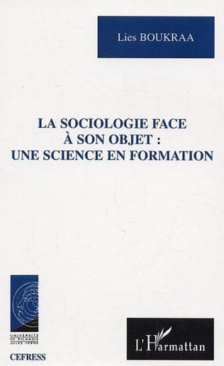 Couverture La Sociologie face à son objet une science en formation