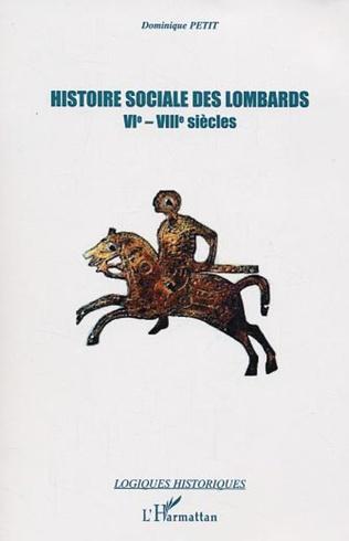 Couverture Histoire sociale des lombards VI - VIII siècle