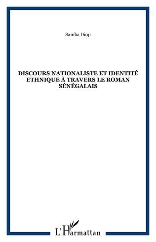 Couverture Discours nationaliste et identité ethnique à travers le roman sénégalais