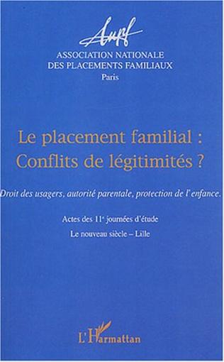 Couverture Le placement familial conflits de légitimités ?