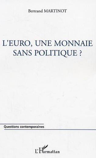 Couverture L'euro, une monnaie sans politique ?