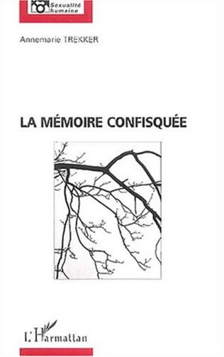 Couverture La mémoire confisquée