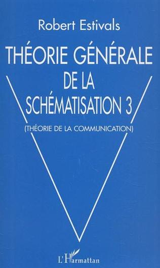 Couverture Théorie générale de la schématisation 3