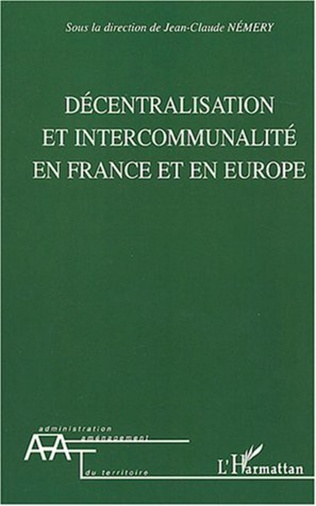 Couverture Décentralisation et intercommunalité en France et en Europe