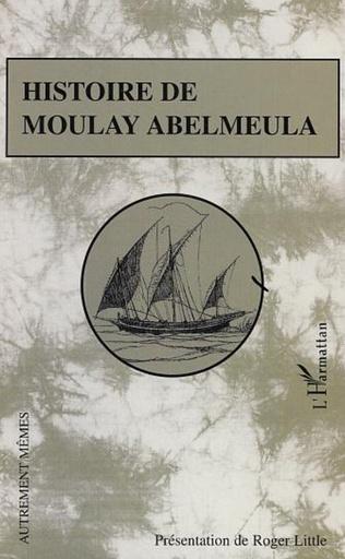 Couverture Histoire de Moulay Abelmeula