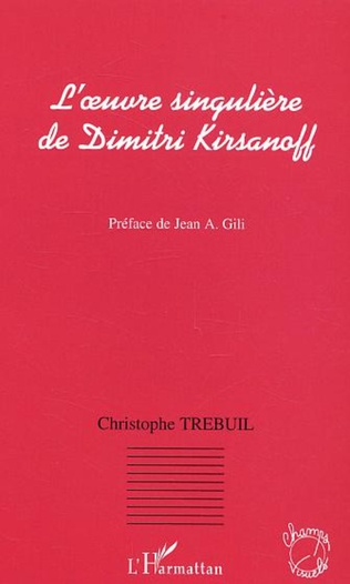 Couverture L'oeuvre singulière de Dimitri Kirsanoff