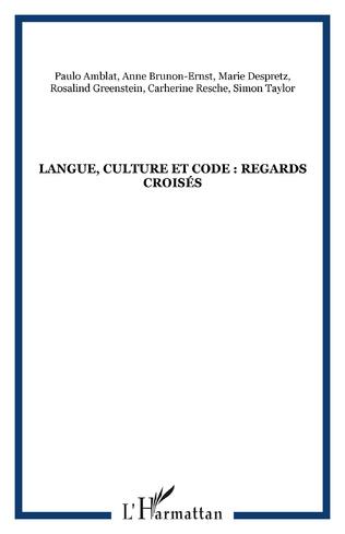 Couverture Langue, culture et code : regards croisés
