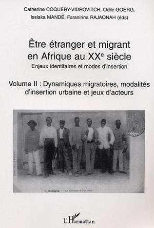 Couverture Etre étranger et migrant en Afrique au XXè siècle