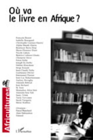 Couverture Où va le livre en Afrique ?
