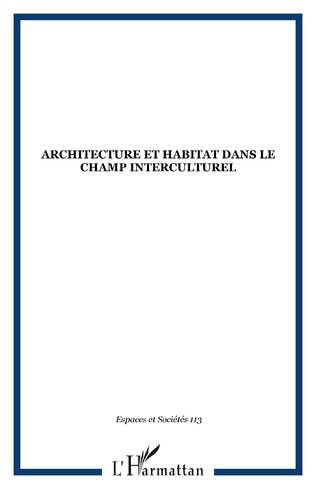 Couverture Architecture et habitat dans le champ interculturel