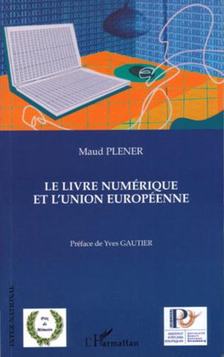 Couverture Le livre numérique et l'union européenne
