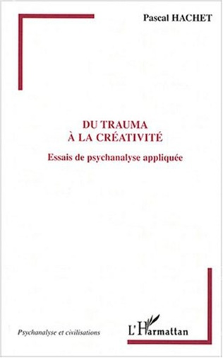 Couverture Du trauma à la créativité