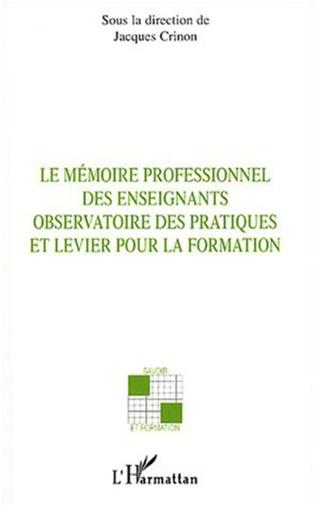Couverture Le mémoire professionnel des enseignants