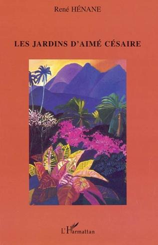 Couverture Les jardins d'Aimé Césaire
