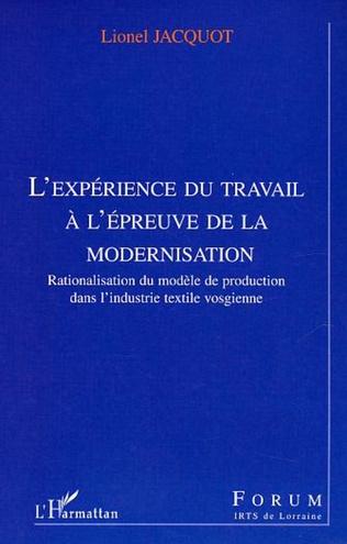 Couverture L'expérience du travail à l'épreuve de la modernisation