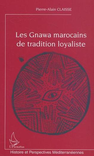 Couverture Les Gnawa marocains de tradition loyaliste