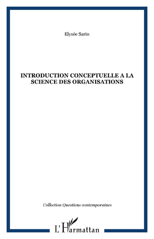 Couverture INTRODUCTION CONCEPTUELLE A LA SCIENCE DES ORGANISATIONS