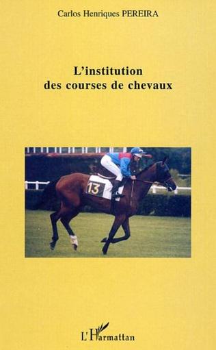 Couverture L'institution des courses de chevaux