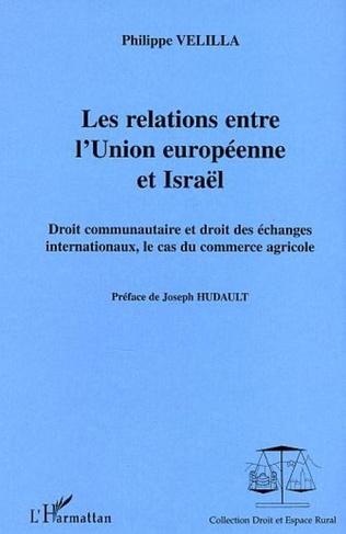 Couverture Les relations entre l'Union européenne et Israël