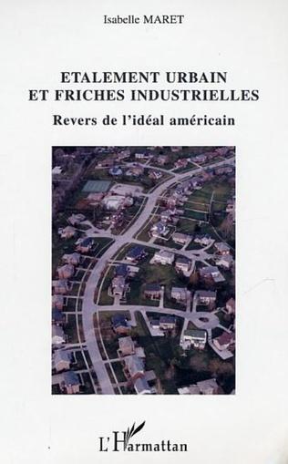 Couverture Etalement urbain et friches industrielles
