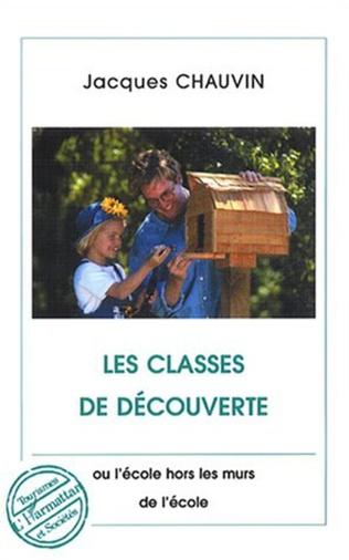 Couverture Les classes de découverte
