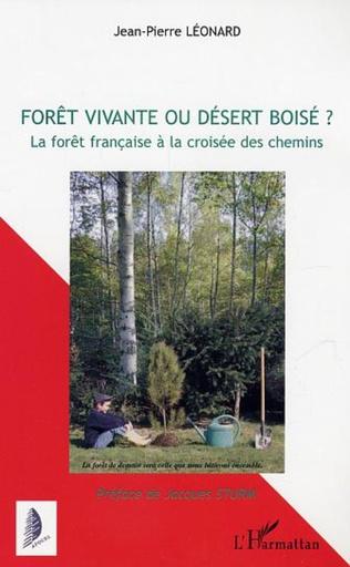 Couverture Forêt vivante ou désert boisé