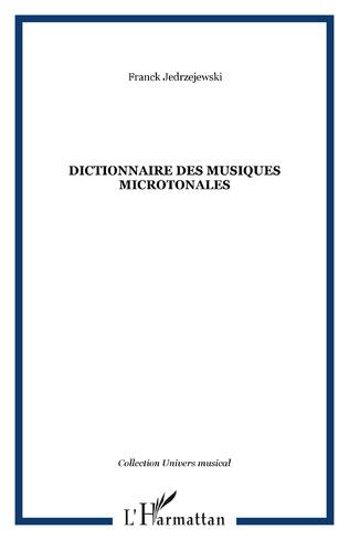Couverture Dictionnaire des musiques microtonales
