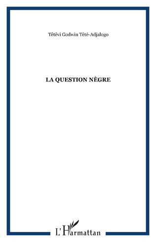 Couverture La question nègre