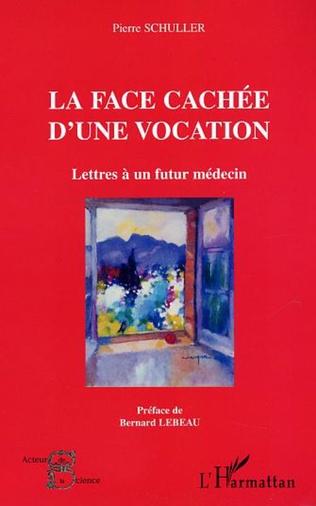 Couverture LA FACE CACHEE D'UNE VOCATION