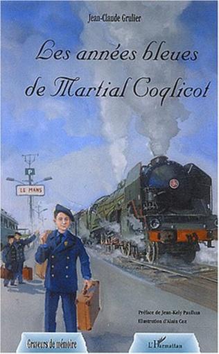 Couverture Les années bleues de Martial Coqlicot