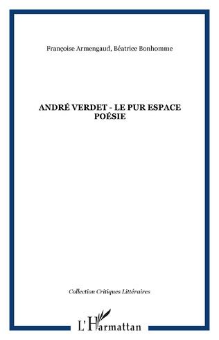 Couverture André Verdet - Le pur espace poésie