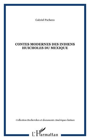 Couverture Contes modernes des Indiens huicholes du Mexique