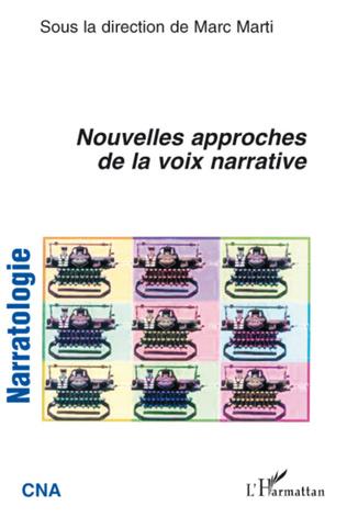 Couverture Nouvelles approches de la voix narrative