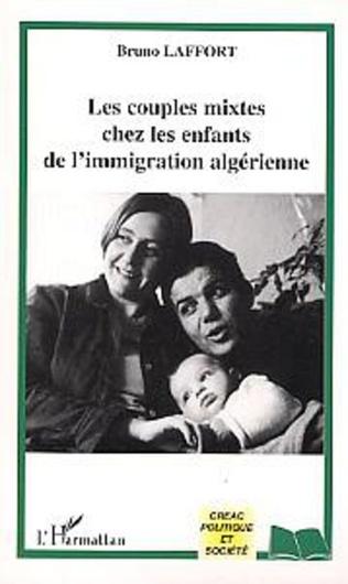 Couverture Les couples mixtes chez les enfants de l'immigration algérienne