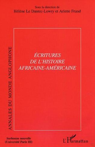 Couverture Ecritures de l'histoire africaine-américaine
